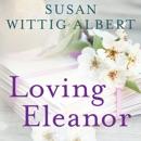 Loving Eleanor MP3 Audiobook