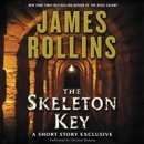Skeleton Key: A Short Story Exclusive MP3 Audiobook
