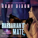 Download Barbarian's Mate: Ice Planet Barbarians, Book 6 MP3
