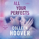 All Your Perfects (Unabridged) MP3 Audiobook