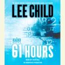 61 Hours: A Jack Reacher Novel (Unabridged) MP3 Audiobook