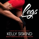 Legs: A Smart, Sexy Romantic Comedy MP3 Audiobook