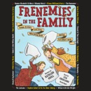 Frenemies in the Family: Famous Brothers and Sisters Who Butted Heads and Had Each Other's Backs (Unabridged) MP3 Audiobook
