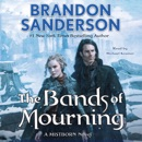 The Bands of Mourning MP3 Audiobook