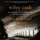 This Dark Road to Mercy MP3 Audiobook
