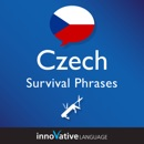 Learn Czech - Survival Phrases Czech, Volume 1 (Unabridged) MP3 Audiobook