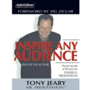 Inspire Any Audience: Proven Secrets of the Pros for Powerful Presentations MP3 Audiobook