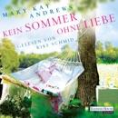 Kein Sommer ohne Liebe MP3 Audiobook