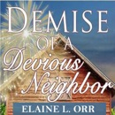 Demise of a Devious Neighbor: River's Edge Cozy Mysteries, Book 2 (Unabridged) MP3 Audiobook