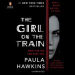 The Girl on the Train: A Novel (Unabridged)