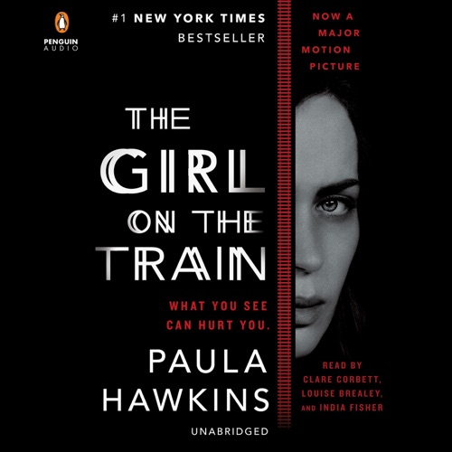 The Girl on the Train: A Novel (Unabridged) Listen, MP3 Download