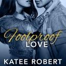Foolproof Love MP3 Audiobook