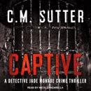 Captive: A Detective Jade Monroe Crime Thriller MP3 Audiobook