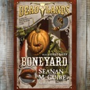 Deadlands: Boneyard MP3 Audiobook