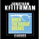 When the Bough Breaks: An Alex Delaware Novel (Abridged) MP3 Audiobook