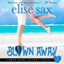 Blown Away: Three More Wishes, Book 1 (Unabridged) MP3 Audiobook