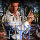 Taking Fire: Deadly Intent, Book 3 (Unabridged) MP3 Audiobook