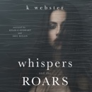 Whispers and the Roars (Unabridged) MP3 Audiobook