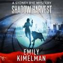 Shadow Harvest: A Sydney Rye Mystery, Book 7 (Unabridged) MP3 Audiobook