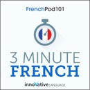 3-Minute French: 25 Lesson Series (Unabridged) MP3 Audiobook
