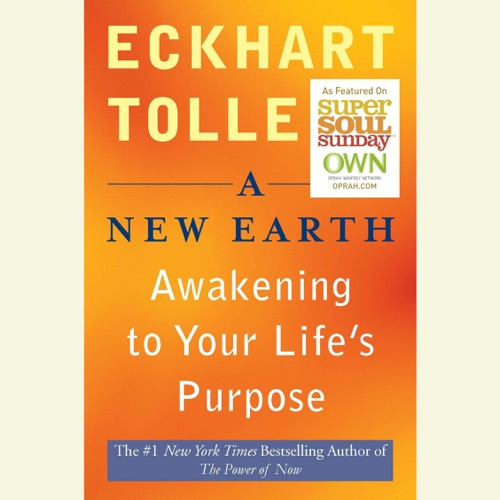 A New Earth: Awakening Your Life's Purpose (Unabridged) Listen, MP3 Download