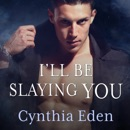 I'll Be Slaying You MP3 Audiobook
