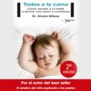 Todos a la cama [Everyone in Bed]: Cómo ayudar a tu bebé a dormir con amor y confianza [How to Help Your Baby Sleep with Love and Confidence] (Unabridged) descarga de libros electrónicos