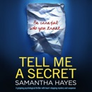 Tell Me a Secret (Unabridged) MP3 Audiobook