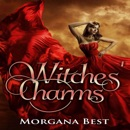 Witches' Charms: Vampires and Wine, Book 3 (Unabridged) MP3 Audiobook