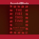 The Fire This Time: A New Generation Speaks About Race MP3 Audiobook
