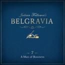 Julian Fellowes's Belgravia Episode 7 MP3 Audiobook