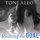 Rushing the Goal MP3 Audiobook