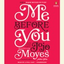 Me Before You: A Novel (Unabridged) MP3 Audiobook