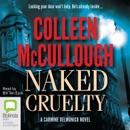 Naked Cruelty - Carmine Delmonico Book 3 (Unabridged) MP3 Audiobook