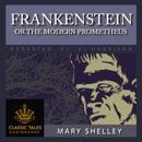 Frankenstein: Or, the Modern Prometheus MP3 Audiobook
