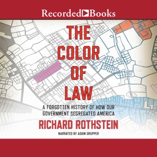 The Color of Law: A Forgotten History of How Our Government Segregated America MP3 Download