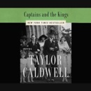 Captains and the Kings: The Story of an American Dynasty MP3 Audiobook