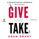 Give and Take: A Revolutionary Approach to Success (Unabridged) MP3 Audiobook