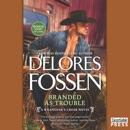 Branded as Trouble: A Wrangler's Creek Novel MP3 Audiobook
