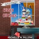 Curses and Cupcakes: The Happily Everlasting Series, Book 6 (Unabridged) MP3 Audiobook
