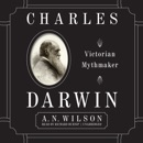 Charles Darwin: Victorian Mythmaker MP3 Audiobook