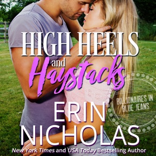 High Heels and Haystacks: Billionaires in Blue Jeans (Unabridged) E-Book Download
