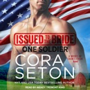 Issued to the Bride One Soldier: A Brides of Chance Creek Novel MP3 Audiobook