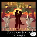 The Doctor Falls for Her Gargoyle: A Nocturne Falls Universe Story (Unabridged) MP3 Audiobook