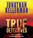 True Detectives: A Novel (Unabridged) MP3 Audiobook
