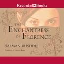 Enchantress of Florence MP3 Audiobook