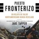 Puesto Fronterizo [Border Post] (Unabridged) MP3 Audiobook