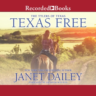 Texas Free: The Tylers of Texas, Book 5 E-Book Download