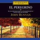 El Peregrino [Pilgrim's Progress]: El viaje de Cristiano a la Ciudad Celestial bajo el símil de un sueño (Unabridged) MP3 Audiobook
