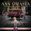 Guarding Grace: Gold Coast Retrievers, Book 3 (Unabridged) MP3 Audiobook